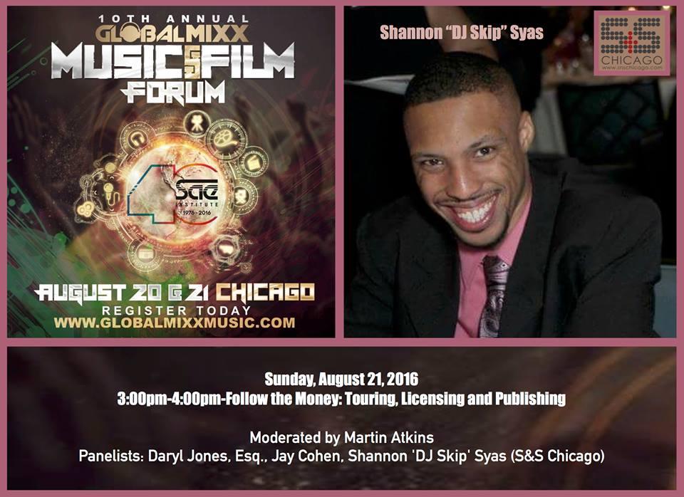 "GlobalMixx Music & Film Forum (Shannon ""DJ Skip"" Syas)"