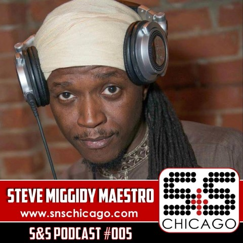 S&S Podcast 005 – Steve &quote;Miggidy&quote; Maestro