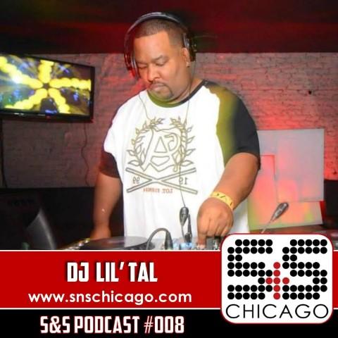 S&S Podcast 008 - DJ Lil'Tal