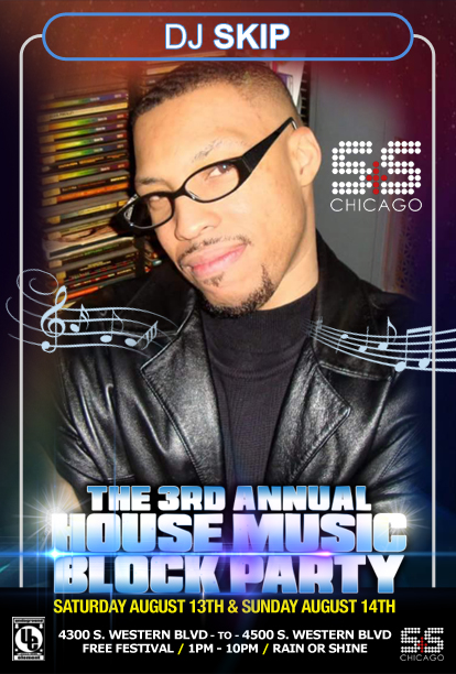 "Shannon ""DJ Skip"" Syas  – House Music Block Party"