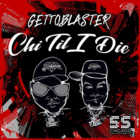 Check out this exclusive mix from Gettoblaster in preparation of their upcoming S&S Records album &quote;Chi Til I Die&quote; - EARMILK