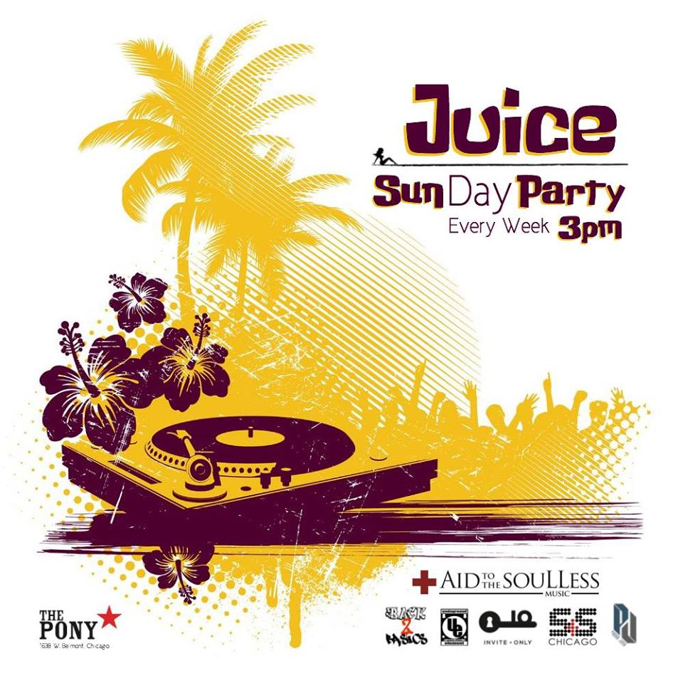 Juice – SunDay Party (Chicago)
