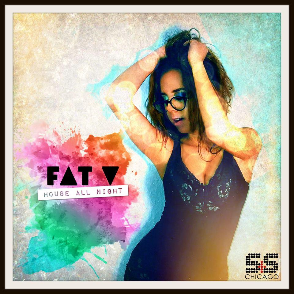 Fat V - House All Night