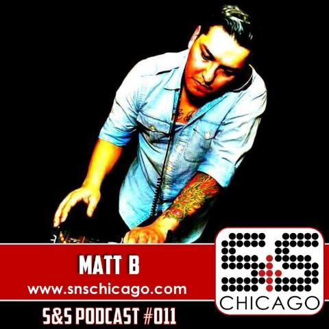 S&S Podcast 011 - Matt B