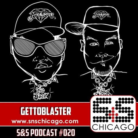 S&S Podcast 020 - Gettoblaster