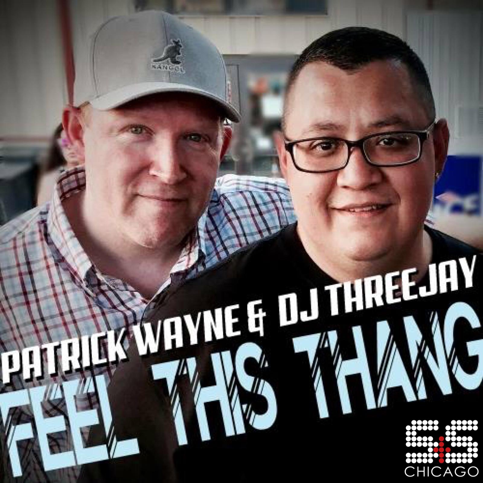 DJ Threejay & Patrick Wayne - Feel This Thang